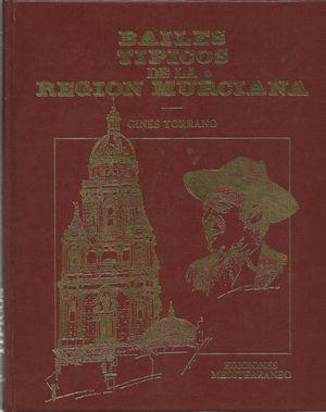 BAILES TIPICOS DE LA REGION MURCIANA
