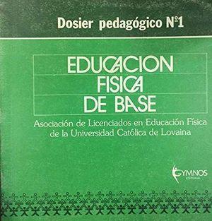EDUCACION FISICA DE BASE I