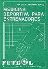 MEDICINA DEPORTIVA PARA ENTRENADORES DE FUTBOL