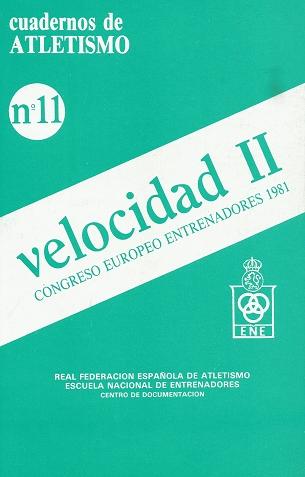 CUADERNO DE ATLETISMO Nº 11 VELOCIDAD II