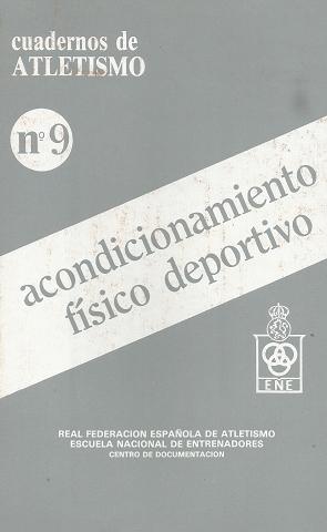 CUADERNO DE ATLETISMO Nº 9 ACONDICIONAMIENTO FISICO
