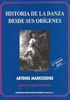 HISTORIA DE LA DANZA DESDE SUS ORIGENES