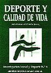 DEPORTE Y CALIDAD DE VIDA. INVESTIGACION SOCIAL Y DEPORTE