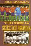 TODO SOBRE LA SELECCIÓN ESPAÑOLA