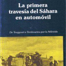 LA PRIMERA TRAVESIA DEL SAHARA EN AUTOMOVIL