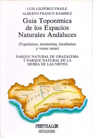 GUIA TOPONIMICA DE LOS ESPACIOS NATURALES ANDALUCES