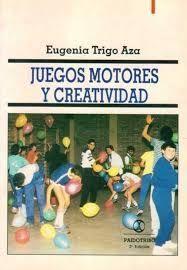 JUEGOS MOTORES Y CREATIVIDAD