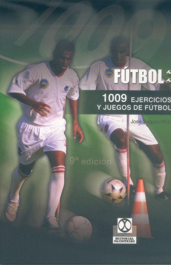 1009 EJERCICIOS DE FUTBOL