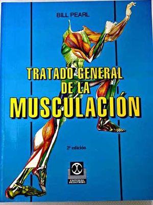 TRATADO GENERAL DE MUSCULACIÓN