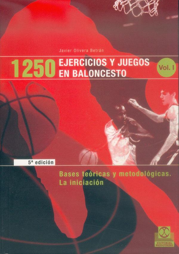 1250 EJERCICIOS Y JUEGOS EN BALONCESTO