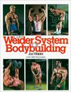 THE WEIDER SYSTEM OF BODY BULLDING