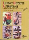 JUEGOS DEPORTES ALTERNATIVOS EN PROGRAMACION EDUCACION FISICA ESCOLAR