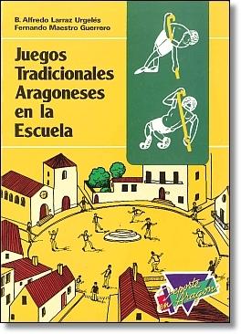 JUEGOS TRADICIONALES ARAGONESES EN LA ESCUELA