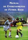 MANUAL DE ENTRENAMIENTO FÚTBOL BASE