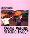 JOVENES MAYORES Y EJERCICIO FISICO