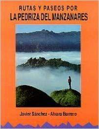 RUTAS Y PASEOS POR LA PEDRIZA DEL MANZANARES