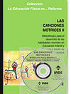 LAS CANCIONES MOTRICES II (CON CD) 2ª EDICIÓN