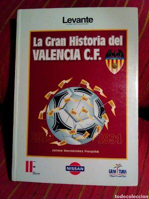 LA GRAN HISTORIA DEL VALENCIA C.F. 1919-1994