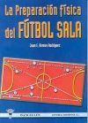 LA PREPARACION FISICA DEL FUTBOL SALA