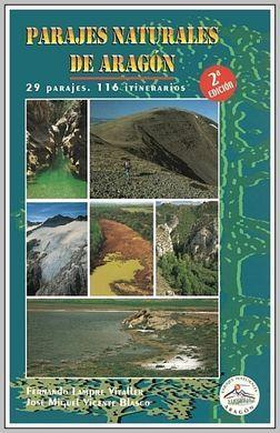 PARAJES NATURALES DE ARAGON. 29 PARAJES, 116 ITINERARIOS