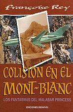 COLISION EN EL MONTBLANC. LOS FANTASMAS DEL MALABAR PRINCESS