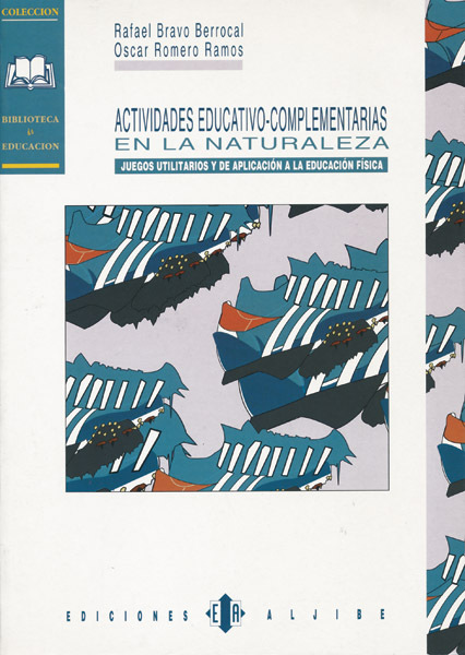 ACTIVIDADES EDUCATIVO COMPLEMENTARIAS EN LA NATURALEZA