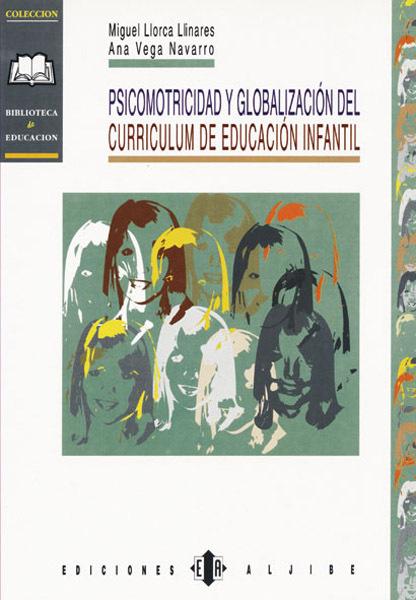 PSICOMOTRICIDAD Y GLOBALIZACION DEL CURRICULUM EN EDUCACION INFANTIL