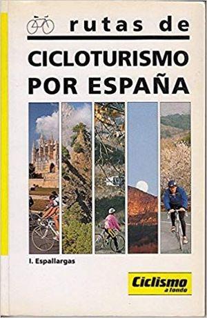RUTAS DE CICLOTURISMO POR ESPAÑA