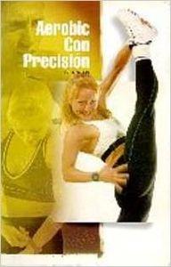 AEROBIC CON PRECISION