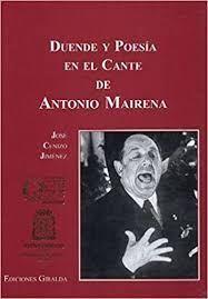 DUENDE Y POESÍA EN EL CANTE DE ANTONIO MAIRENA