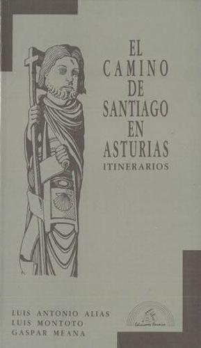 EL CAMINO DE SANTIAGO EN ASTURIAS, ITINERARIOS