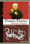 DRAGON BLANCO. WHITE DRAGON
