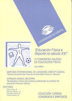 EDUCACION FISICA Y DEPORTE EN EL SIGLO XXI. VOL. I