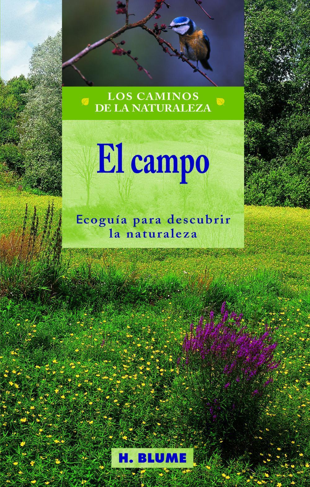 EL CAMPO. ECOGUÍA PARA DESCUBRIR LA NATURALEZA