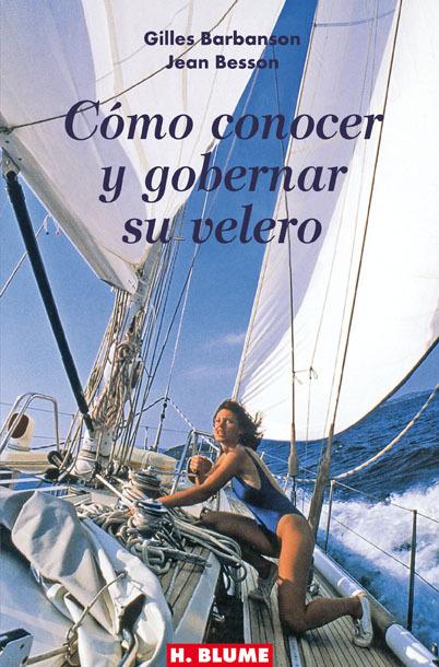 CÓMO CONOCER Y GOBERNAR SU VELERO
