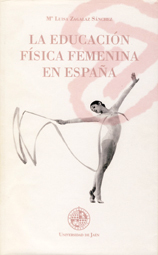 LA EDUCACION FISICA FEMENINA EN ESPAÑA
