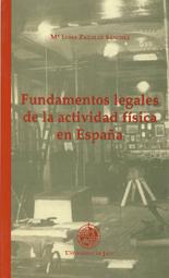 FUNDAMENTOS LEGALES DE LA ACTIVIDAD FISICA EN ESPAÑA