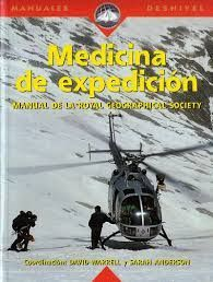 MEDICINA DE EXPEDICION, MANUAL DE LA ROYAL GEOGRAPHICAL SOCIETY