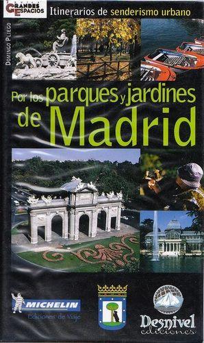 POR LOS PARQUES Y JARDINES DE MADRID. ITINERARIOS DE SENDERISMO URBANO