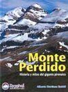 MONTE PERDIDO. HISTORIA Y MITOS DEL GIGANTE PIRENAICO