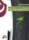 TÉCNICAS DE ORGANIZACIÓN Y GESTIÓN APLICADAS AL TEATRO Y AL ESPECTÁCULO