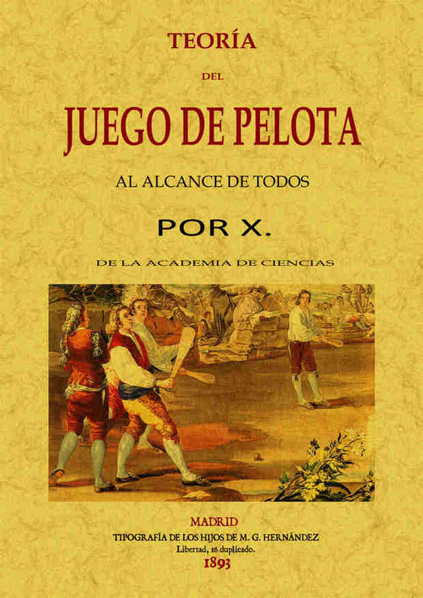 TEORÍA DEL JUEGO DE PELOTA AL ALCANCE DE TODOS