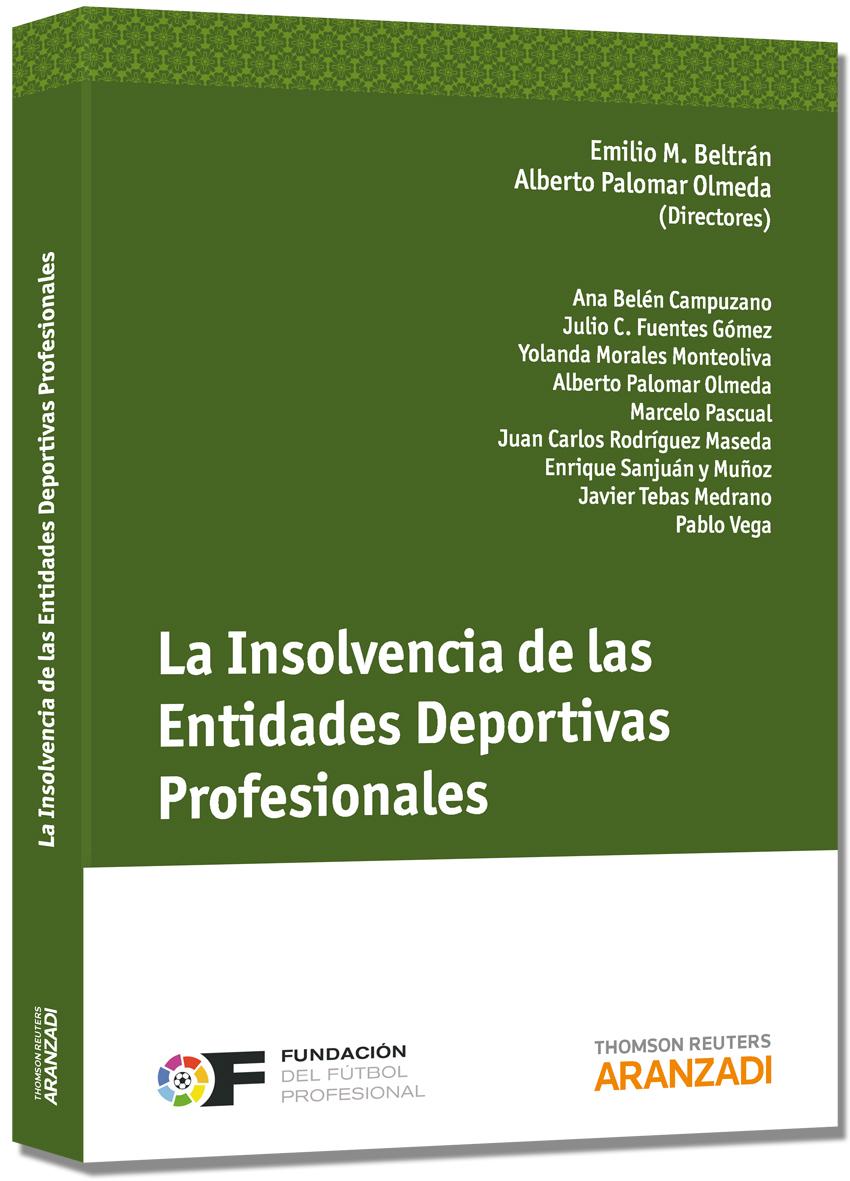 LA INSOLVENCIA DE LAS ENTIDADES DEPORTIVAS PROFESIONALES
