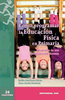 CÓMO PROGRAMAR LA EDUCACIÓN FÍSICA EN PRIMARIA