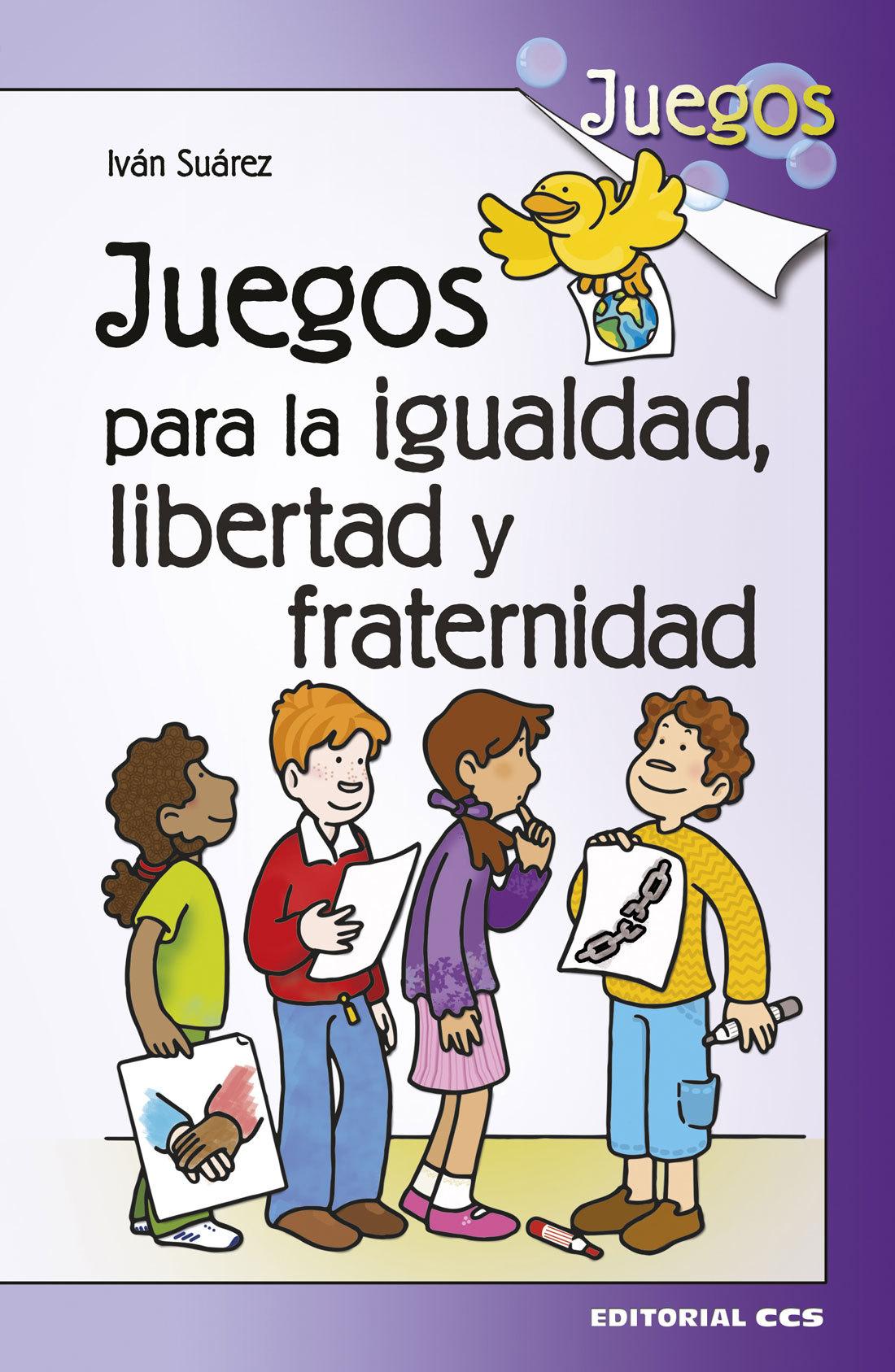JUEGOS PARA LA IGUALDAD, FRATERNIDAD Y LIBERTAD