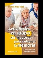 ACTIVIDADES EN GRUPO DE MAYORES PARA ENTRENAR LA M