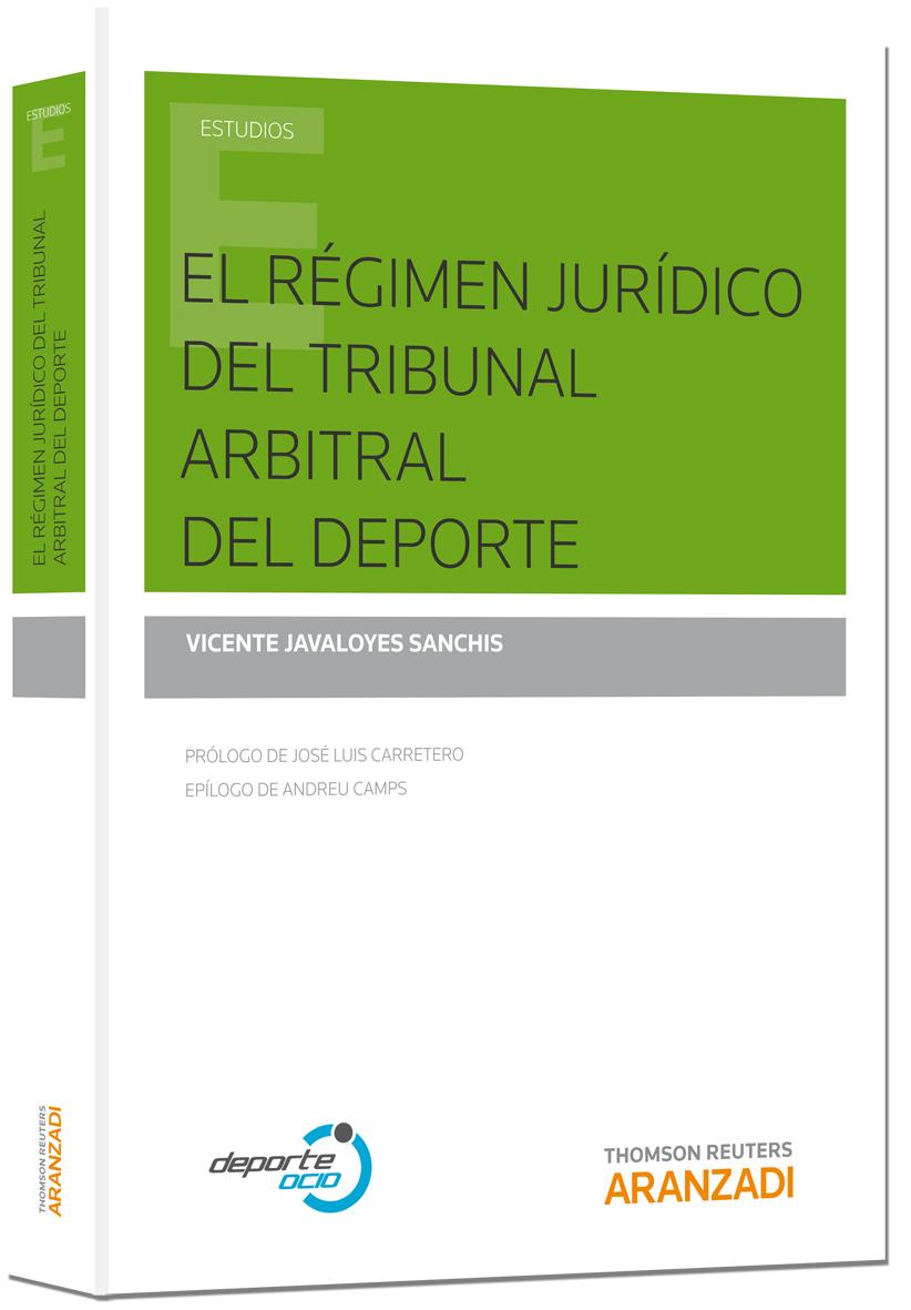 EL RÉGIMEN JURÍDICO DEL TRIBUNAL ARBITRAL DEL DEPORTE