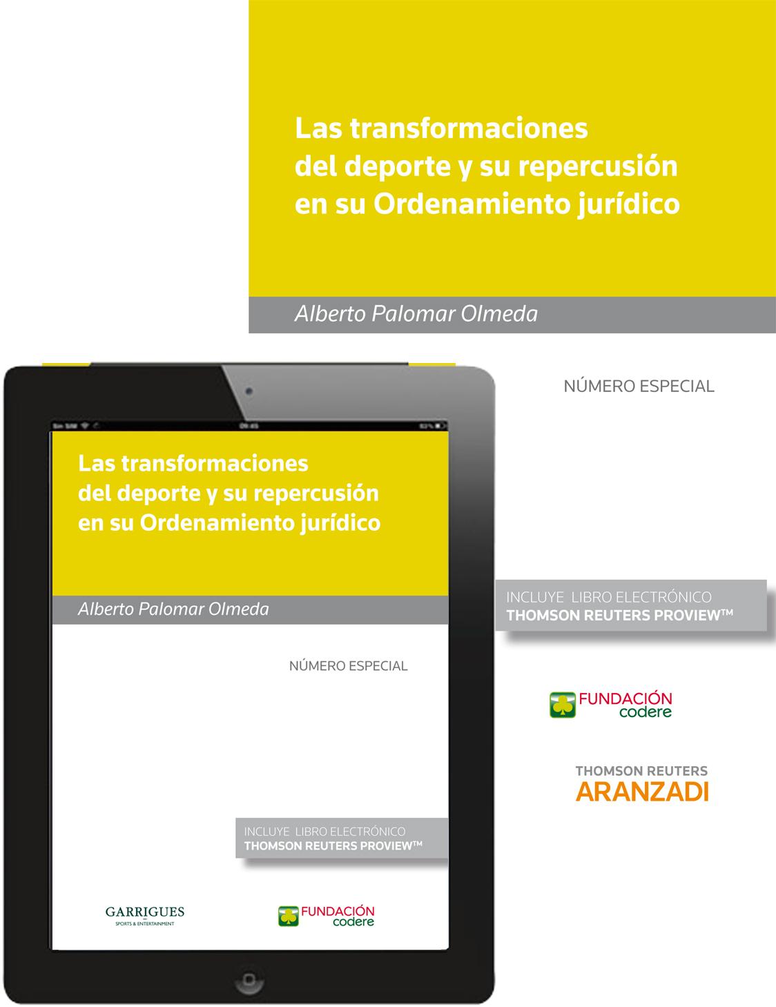 LAS TRANSFORMACIONES DEL DEPORTE Y SU REPERCUSIÓN EN SU ORDENAMIENTO JURÍDICO (P