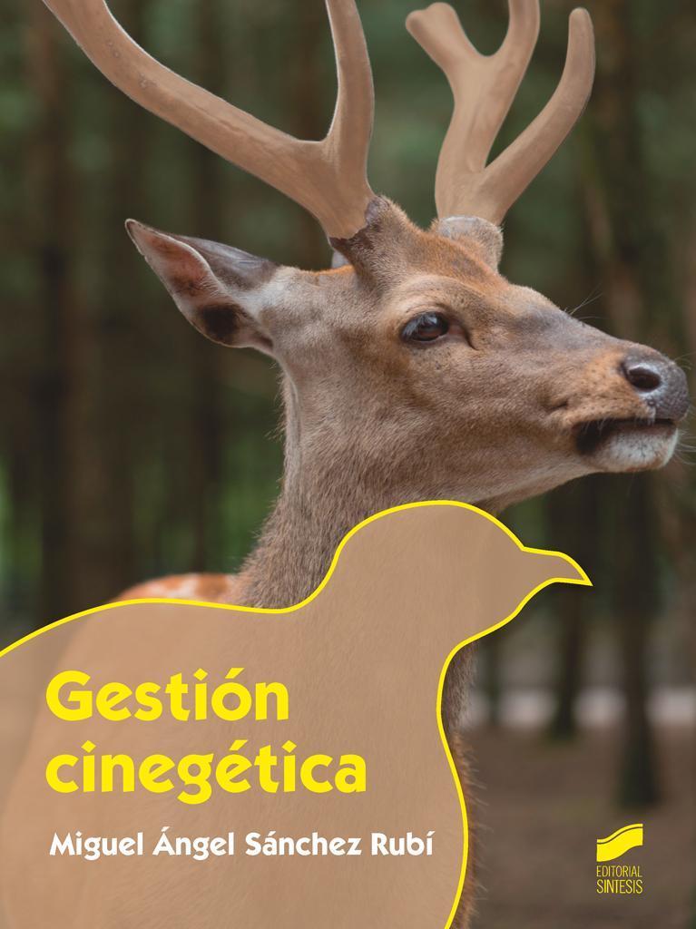 GESTIÓN CINEGÉTICA