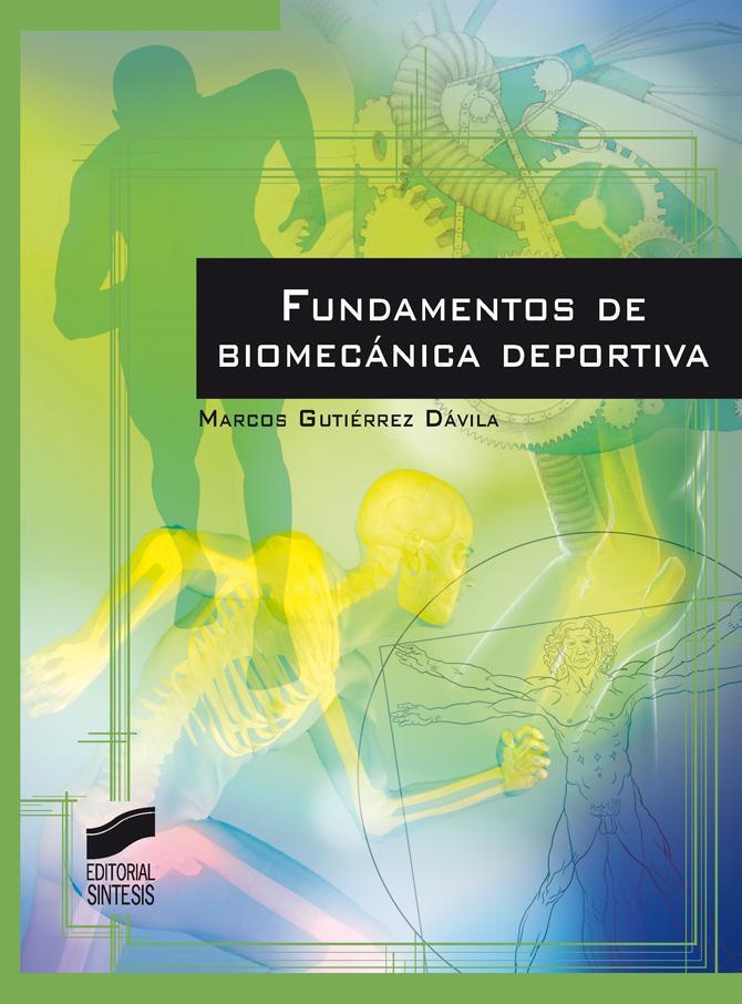 FUNDAMENTOS DE BIOMECÁNICA DEPORTIVA - Librería Deportiva